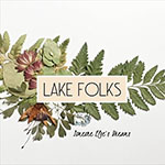 Someone Else's Dreams by Lake Folks