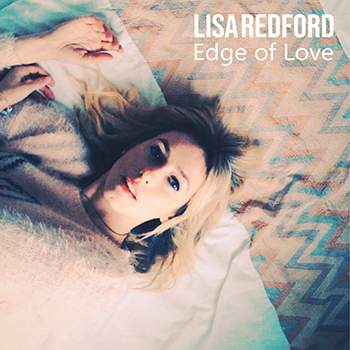 Edge of Love by Lisa Redford