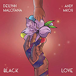 Black Love by Deslynn Malotana