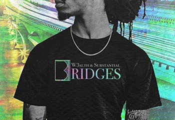 Bridges by W3alth and Substantial