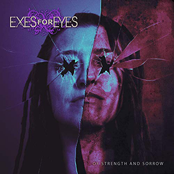 Of Strength and Sorrow by Exes For Eyes