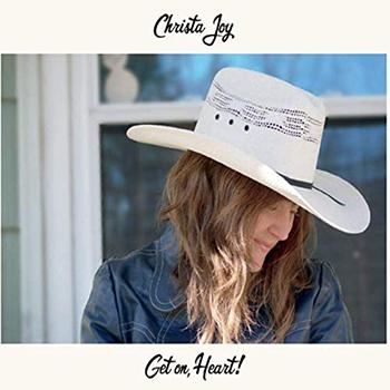 Get On, Heart! by Christa Joy