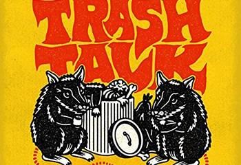 Trash Talk by Lazybones