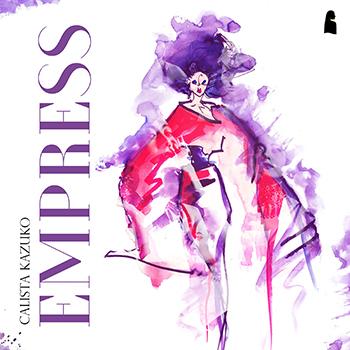 Empress by Calista Kazuko