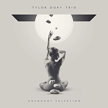 Unsought Salvation by Tylor Dory Trio