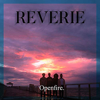 Reverie by Openfire.