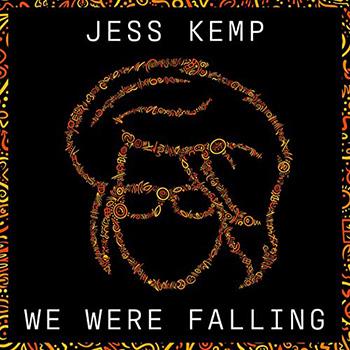 We Were Falling by Jess Kemp