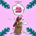 Feel Right by Tuu Ra