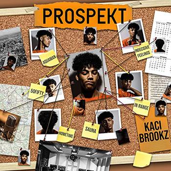 Prospekt by Kaci Brookz