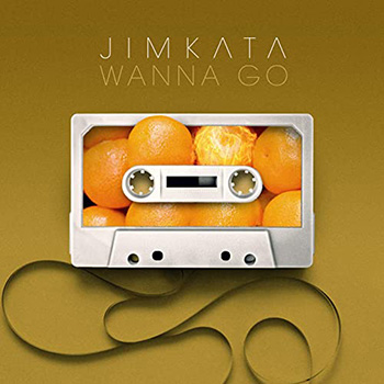 Wanna Go by Jimkata