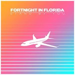 Stand by You by Fortnight In Florida