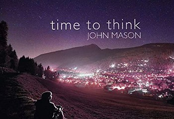 Time to Think by John Mason