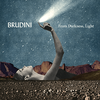 From Darkness, Light by Brudini