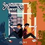 Lockdown Lover by JXCKY
