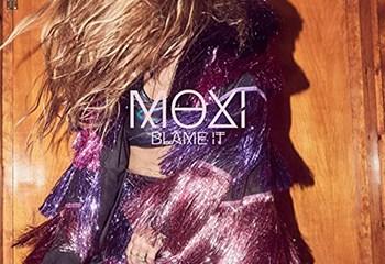 Blame It by Moxi