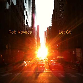 Let Go by Rob Kovacs