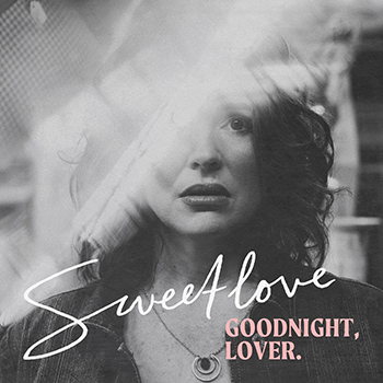 Goodnight, Lover by Sweetlove