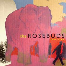 the-rosebuds-life-like-cover-4598