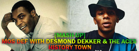Mos-Def-With-Desmond-Dekker-&-The-Aces-History-Town