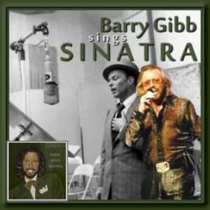 Barry Gibb - Barry Gibb Sings Sinatra (1999) CD 8