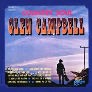 Glen Campbell - Country Soul (1968) CD 44