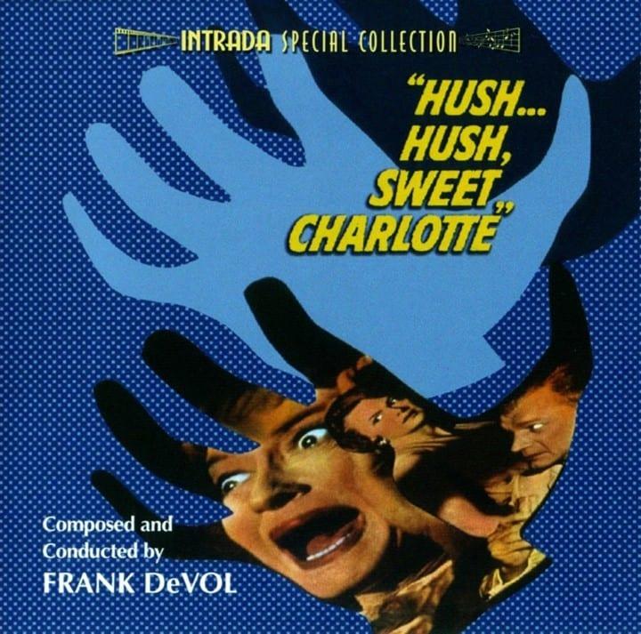 Hush... Hush, Sweet Charlotte - Original Soundtrack (EXPANDED EDITION) (1964) CD 7