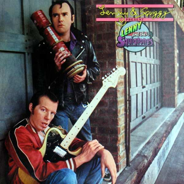Lenny And The Squigtones - Lenny & Squiggy Present Lenny And The Squigtones (EXPANDED EDITION) (1979) CD 1