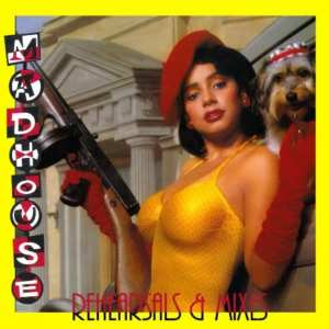 Madhouse - Rehearsals & Mixes (2006) CD 86