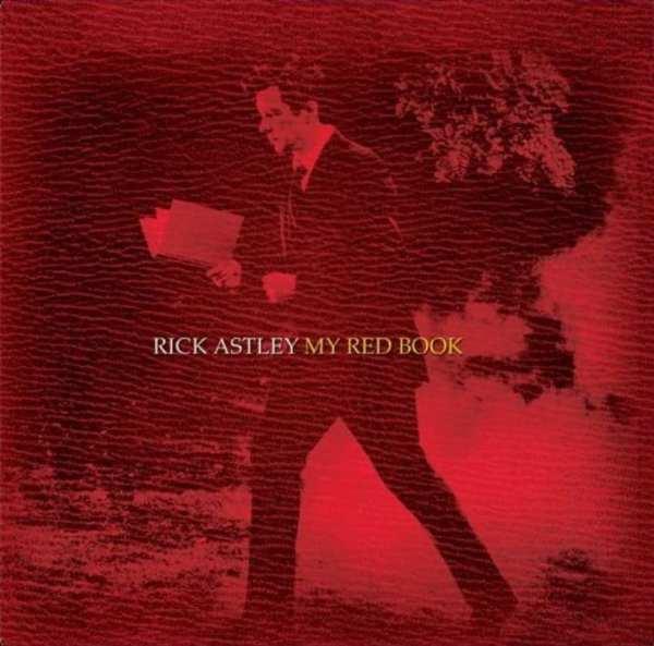 Rick Astley - My Red Book (UNRELEASED ALBUM) (+ BONUS TRACK) (2013) CD 1