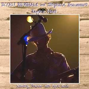 Ryan Bingham And Stéphane Beaussart - The Eagle's Nest (2005) 2 CD SET 3