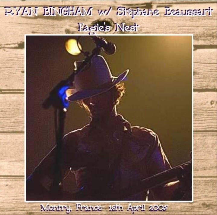 Ryan Bingham And Stéphane Beaussart - The Eagle's Nest (2005) 2 CD SET 9