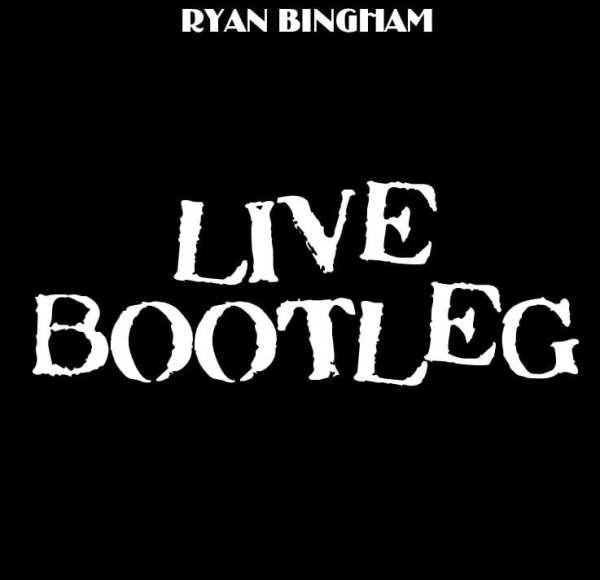 Ryan Bingham - Live Bootleg (2015) 2 CD SET 1
