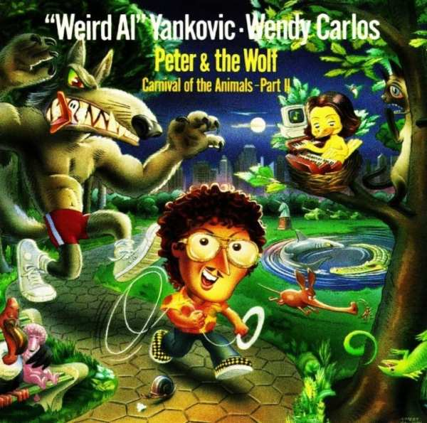 """""""Weird Al"""" Yankovic & Wendy Carlos - Peter And The Wolf / Carnival Of The Animals - Part Two 1988) CD 1"""