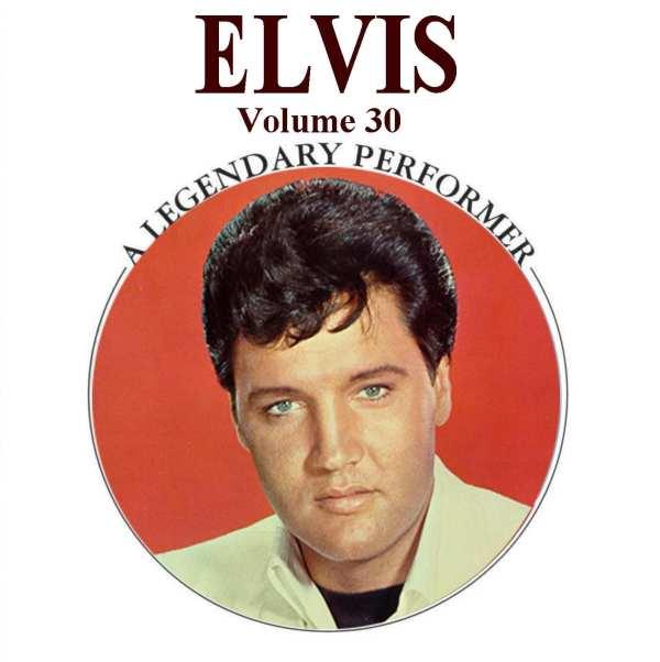 Elvis Presley - A Legendary Performer, Vol. 30 (2014) CD 1