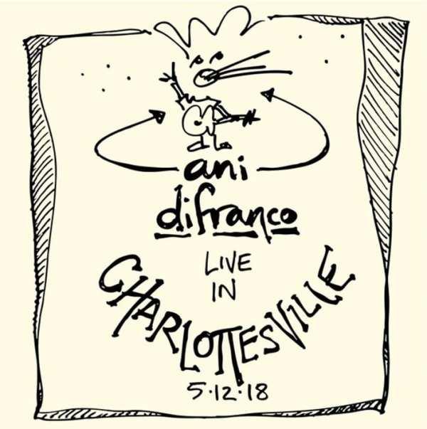 Ani DiFranco - Charlottesville 5.12.18 (LIVE) (2018) 2 CD SET 1