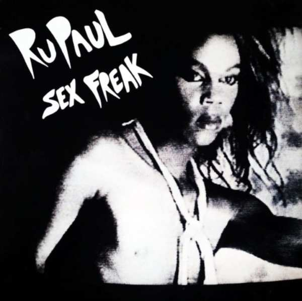 RuPaul - Sex Freak (EXPANDED EDITION) (1985) CD 1