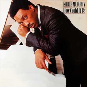 Eddie Murphy - How Could It Be (EXPANDED EDITION) (1985) CD 58