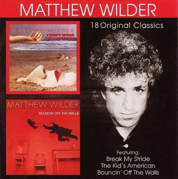 Matthew Wilder - I Don't Speak The Language (1983) / Bouncin Off The Walls (1984) (1999) CD 1