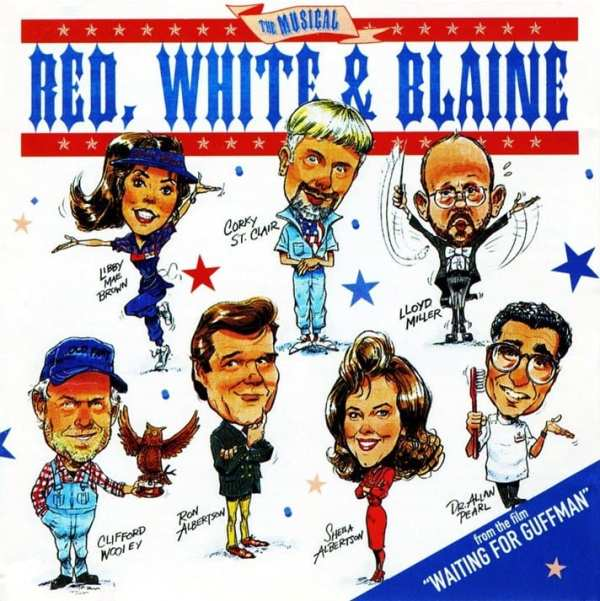 """Red, White And Blaine - The Musical (EXPANDED EDITION) (From The Film""""Waiting For Guffman"""") (PROMO ONLY) (1996 / 2020) CD 1"""