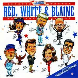 """Red, White And Blaine - The Musical (EXPANDED EDITION) (From The Film""""Waiting For Guffman"""") (PROMO ONLY) (1996 / 2020) CD 66"""