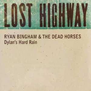 Ryan Bingham & The Dead Horses - Dylan's Hard Rain (CD PROMO SINGLE) (2009) CD 2