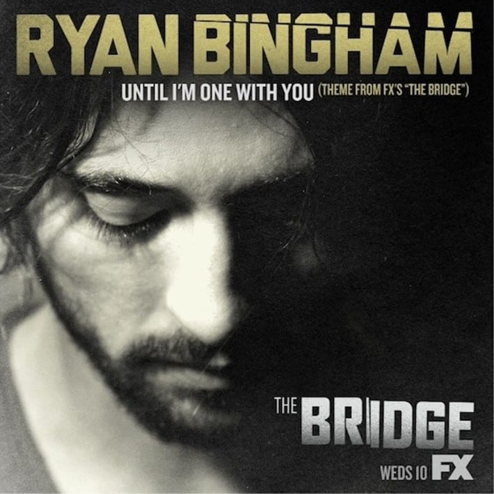 """Ryan Bingham - Until I'm One With You (Theme From FX'S """"The Bridge"""") (CD SINGLE) (2013) CD 8"""