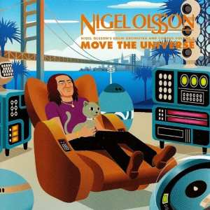 Nigel Olsson's Drum Orchestra And Chorus Volume 2 - Move The Universe (2001) CD 94