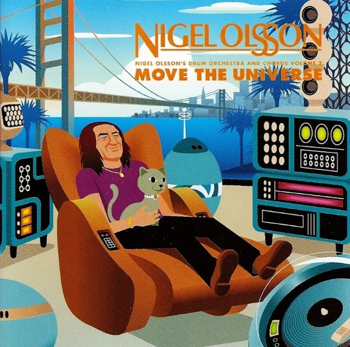 Nigel Olsson's Drum Orchestra And Chorus Volume 2 - Move The Universe (2001) CD 7