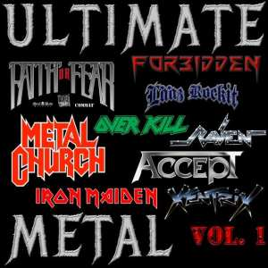 Various Artists - (Faith Or Fear / Forbidden / Raven / Accept / Metal Church / Lääz Rockit / Xentrix / Overkill / Iron Maiden) - Ultimate Metal Vol. 1 (2020) 2 CD SET 1
