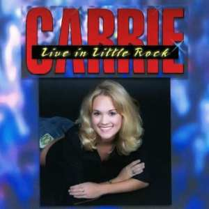Carrie Underwood - Live In Little Rock (2002) CD 78