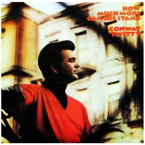 Conway Twitty - How Much More Can She Stand (1971) CD 3