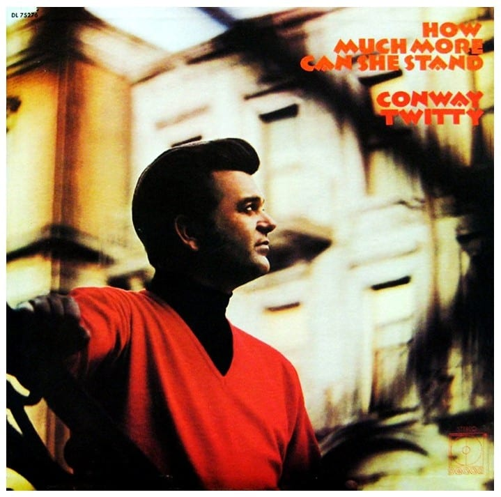 Conway Twitty - How Much More Can She Stand (1971) CD 6
