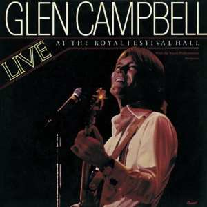 Glen Campbell - Live At The Royal Festival Hall (UK) (1976) CD 50