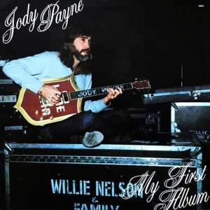 Jody Payne & The Willie Nelson Family Bank ‎- My First Album (EXPANDED EDITION) (1980) CD 67